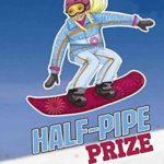 [PDF] [EPUB] Half-Pipe Prize (Sport Stories) Download