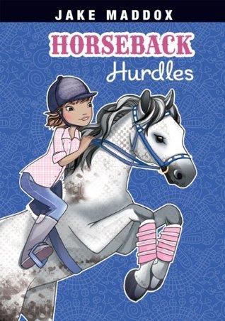 [PDF] [EPUB] Horseback Hurdles (Jake Maddox Girl Sports Stories) Download by Jake Maddox