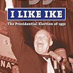 [PDF] [EPUB] I Like Ike: The Presidential Election of 1952 Download