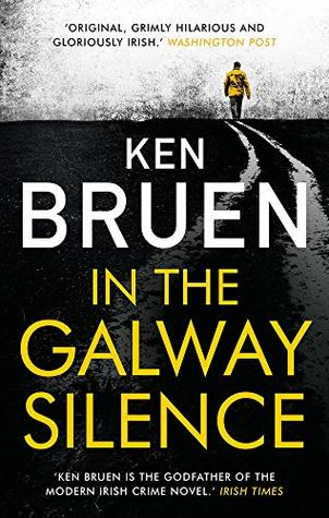 [PDF] [EPUB] In the Galway Silence Download by Ken Bruen