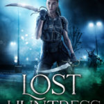 [PDF] [EPUB] Lost Huntress (Kat Drummond, #6) Download
