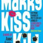[PDF] [EPUB] Marry, Kiss, Kill Download