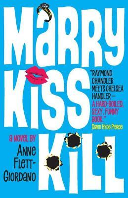 [PDF] [EPUB] Marry, Kiss, Kill Download by Anne Flett-Giordano
