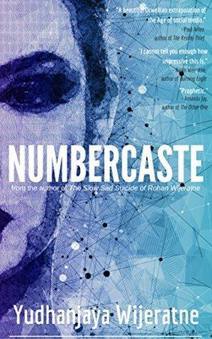 [PDF] [EPUB] Numbercaste Download by Yudhanjaya Wijeratne