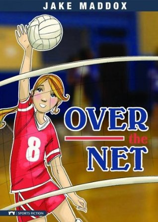 [PDF] [EPUB] Over the Net Download by Jake Maddox