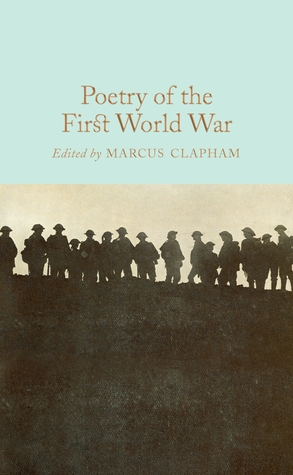 [PDF] [EPUB] Poetry of the First World War Download by Marcus Clapham