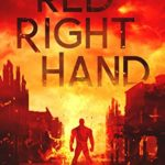 [PDF] [EPUB] Red Right Hand: A Post-Apocalyptic Superhero Novel (The Murder of Crows Book 2) Download