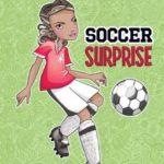 [PDF] [EPUB] Soccer Surprise (Jake Maddox Girl Sports Stories) Download