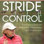 [PDF] [EPUB] Stride Control: 25 Exercises and Tips for Riding Jumping Lines Just Right Download