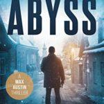 [PDF] [EPUB] The Abyss  (Max Austin #5) Download