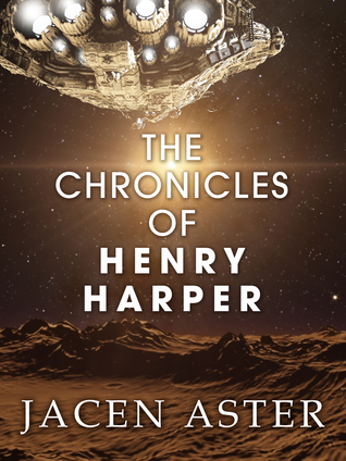 [PDF] [EPUB] The Chronicles of Henry Harper Download by Jacen Aster