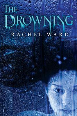 [PDF] [EPUB] The Drowning Download by Rachel Ward