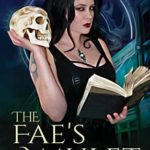 [PDF] [EPUB] The Fae's Amulet (The Lady of Death Book 1) Download