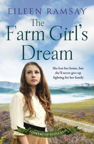 [PDF] [EPUB] The Farm Girl's Dream (Flowers of Scotland #2) Download by Eileen Ramsay