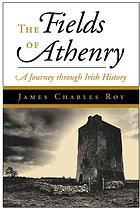 [PDF] [EPUB] The Fields of Athenry: A Journey Through Ireland Download by James Charles Roy