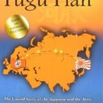 [PDF] [EPUB] The Fugu Plan: The Untold Story of The Japanese And The Jews During World War II Download