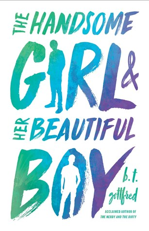 [PDF] [EPUB] The Handsome Girl and Her Beautiful Boy Download by B.T. Gottfred