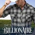 [PDF] [EPUB] The Jilted Bride's Billionaire Husband (Caprock Canyon Romance #5) Download