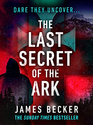 [PDF] [EPUB] The Last Secret of the Ark (Chris Bronson #8) Download by James Becker