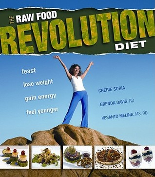 [PDF] [EPUB] The Raw Food Revolution Diet Download by Cherie Soria
