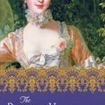 [PDF] [EPUB] The Rivals of Versailles (The Mistresses of Versailles Trilogy #2) Download