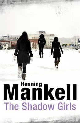 [PDF] [EPUB] The Shadow Girls Download by Henning Mankell