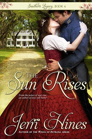 [PDF] [EPUB] The Sun Rises (Southern Legacy #4) Download by Jerri Hines