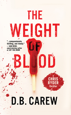 [PDF] [EPUB] The Weight of Blood Download by D.B. Carew