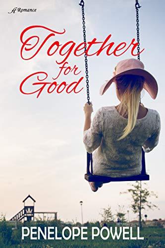 [PDF] [EPUB] Together For Good (Glen Oak #3) Download by Penelope  Powell
