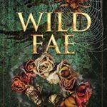 [PDF] [EPUB] Wild Fae (Fae Series Book 2) Download