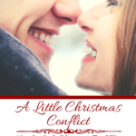 [PDF] [EPUB] A Little Christmas Conflict (Need a Little Christmas, #2) Download