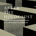 [PDF] [EPUB] After the Holocaust: Human Rights and Genocide Education in the Approaching Post-Witness Era Download