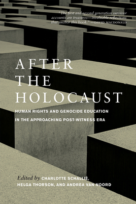 [PDF] [EPUB] After the Holocaust: Human Rights and Genocide Education in the Approaching Post-Witness Era Download by Charlotte Schalli�