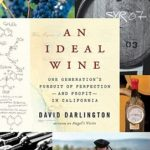 [PDF] [EPUB] An Ideal Wine: One Generation's Pursuit of Perfection – and Profit – in California Download