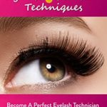 [PDF] [EPUB] Beginners Guide to Professional Eyelash Extension Techniques: Become a Perfect Eyelash Technician Using this Training Manual Download