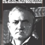 [PDF] [EPUB] Ben Tillman and the Reconstruction of White Supremacy Download