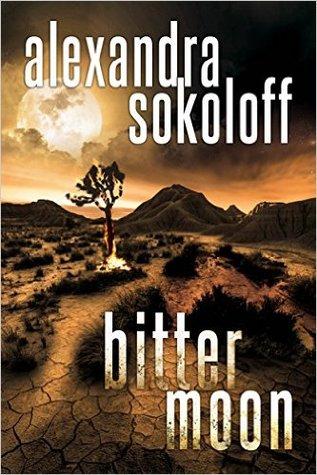 [PDF] [EPUB] Bitter Moon (The Huntress FBI Thrillers, #4) Download by Alexandra Sokoloff