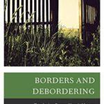 [PDF] [EPUB] Borders and Debordering: Topologies, Praxes, Hospitableness Download
