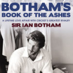 [PDF] [EPUB] Botham's Book of the Ashes: A Lifetime Love Affair with Cricket's Greatest Rivalry Download