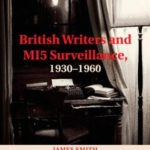 [PDF] [EPUB] British Writers and Mi5 Surveillance, 1930-1960 Download