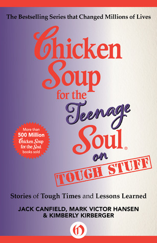 [PDF] [EPUB] Chicken Soup for the Teenage Soul on Tough Stuff: Stories of Tough Times and Lessons Learned Download by Jack Canfield