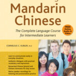[PDF] [EPUB] Continuing Mandarin Chinese Textbook: The Complete Language Course for Intermediate Learners Download