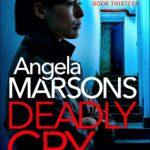 [PDF] [EPUB] Deadly Cry (DI Kim Stone #13) Download