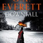 [PDF] [EPUB] Downfall (Queen of the Unworthy Book 1) Download