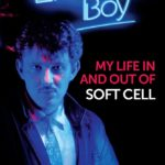 [PDF] [EPUB] Electronic Boy: My Life In and Out of Soft Cell Download