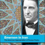 [PDF] [EPUB] Emerson in Iran: The American Appropriation of Persian Poetry Download