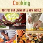 [PDF] [EPUB] Ethnic American Cooking: Recipes for Living in a New World Download