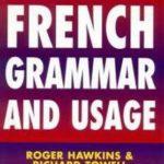 [PDF] [EPUB] French Grammar And Usage Download