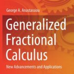 [PDF] [EPUB] Generalized Fractional Calculus: New Advancements and Applications Download