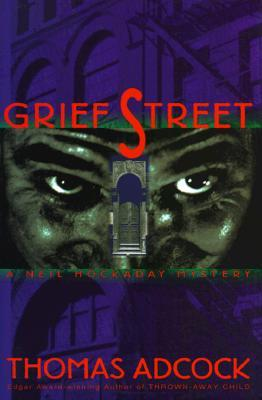 [PDF] [EPUB] Grief Street (Neil Hockaday Mystery) Download by Thomas Adcock